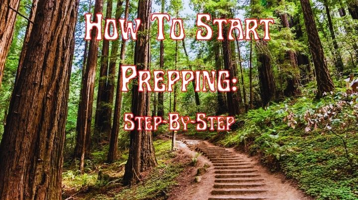 Step by step guide on how to start prepping