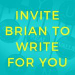 Invite Brian to Write-prepper-prepping-preparedness-survival-situational-awareness