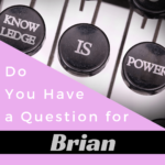 Question for Brian-prepper-prepping-preparedness-survival-situational-awareness