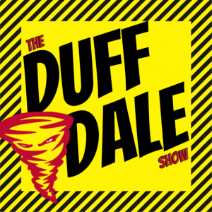 Duff & Dale
