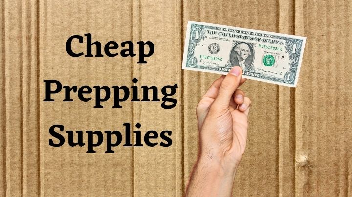 What cheap prepping supplies are out there? And what is not worth skimping on?