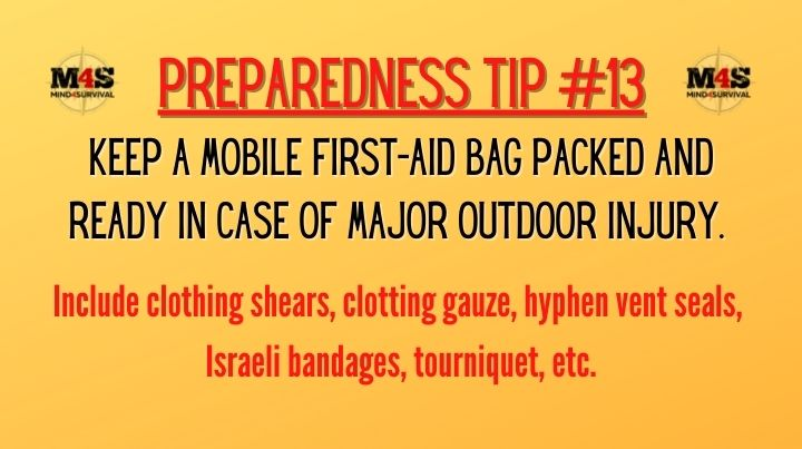 Keep a mobile first aid bag ready for outdoor injuries