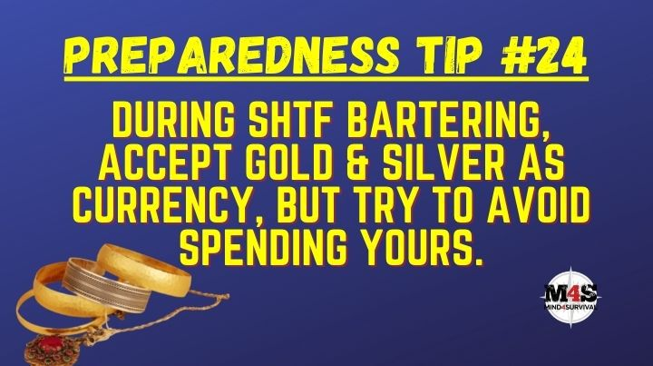 Don't barter with your gold and silver