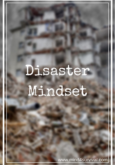 Disaster-Mindset-Pt2-Mind4Survival